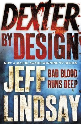 Dexter by Design: Book Four - DEXTER (Paperback)