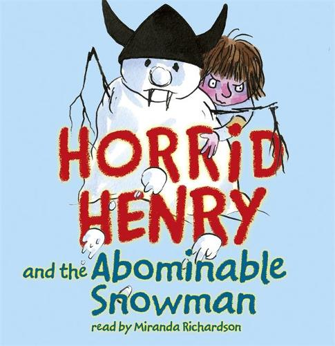 Horrid Henry and the Abominable Snowman: Book 16 (CD-Audio)