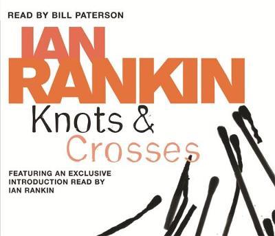 Knots And Crosses - A Rebus Novel (CD-Audio)