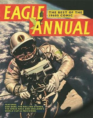 Eagle Annual: The Best of the 1960s Comic (Hardback)