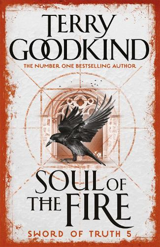 Soul of the Fire: Book 5 The Sword of Truth - Gollancz S.F. (Paperback)