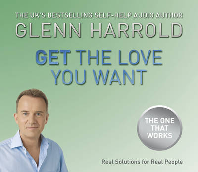 Get the Love You Want (CD-Audio)