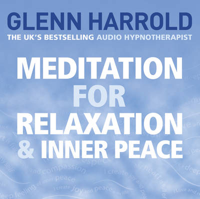 Meditation for Relaxation and Inner Peace (CD-Audio)