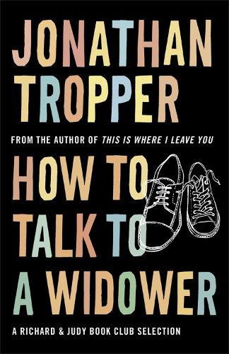 How To Talk To A Widower (Paperback)