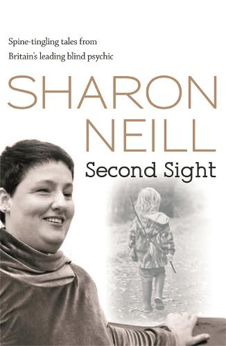 Second Sight: The True Story of Britain's Most Remarkable Medium (Paperback)