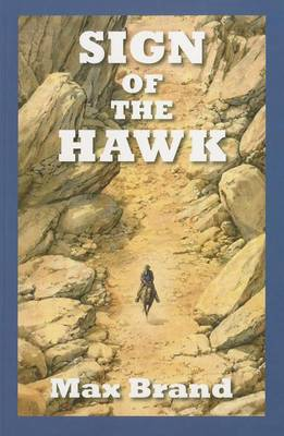Sign Of The Hawk (Paperback)