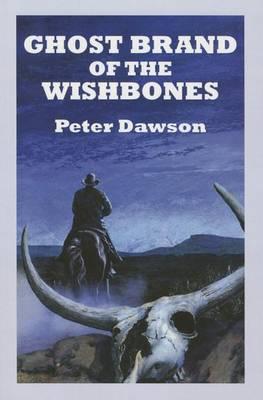 Ghost Brand Of The Wishbones (Paperback)