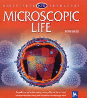 Microscopic Life - Kingfisher Knowledge (Hardback)