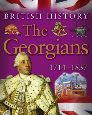 The Georgians 1714-1837 - British History S. (Paperback)