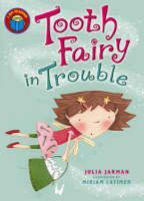 Tooth Fairy in Trouble - I am Reading (Paperback)