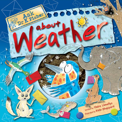 Ask Dr K Fisher About Weather (Hardback)