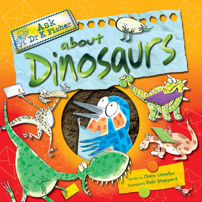 Ask Dr Fisher About Dinosaurs (Paperback)