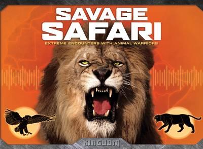 Kingdom: Savage Safari (Hardback)