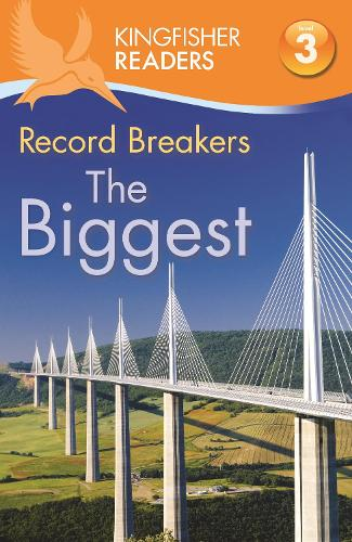 Kingfisher Readers: Record Breakers - The Biggest (Level 3: Reading Alone with Some Help) - Kingfisher Readers (Paperback)