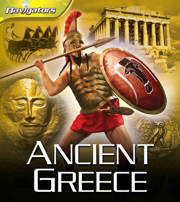 Navigators: Ancient Greece (Hardback)