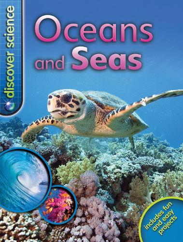 Discover Science: Oceans and Seas - Discover Science (Paperback)