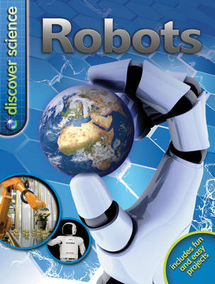 Discover Science: Robots - Discover Science (Paperback)