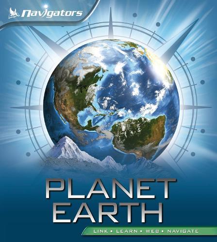 Navigators: Planet Earth - Navigators (Paperback)
