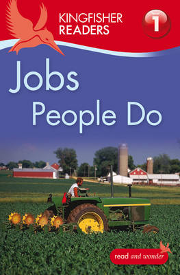 Kingfisher Readers: Jobs People Do (Level 1: Beginning to Read) (Paperback)
