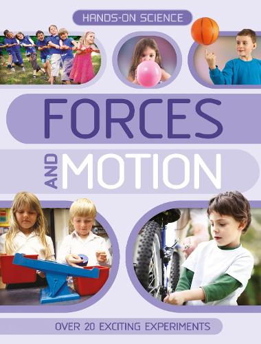Hands-On Science: Forces and Motion (Paperback)
