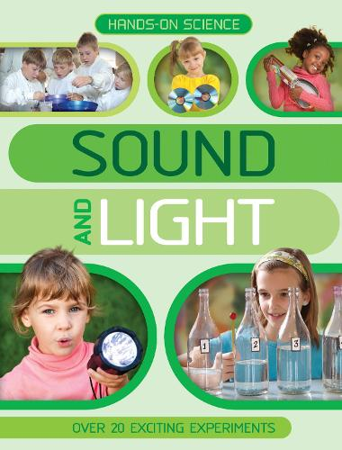 Hands-On Science: Sound and Light (Paperback)