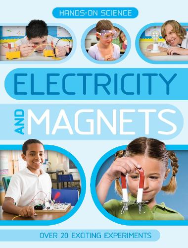 Hands-On Science: Electricity and Magnets (Paperback)