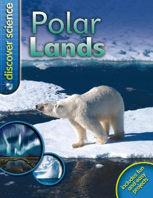 Discover Science: Polar Lands - Discover Science (Paperback)