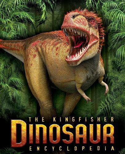 The Kingfisher Dinosaur Encyclopedia (Paperback)
