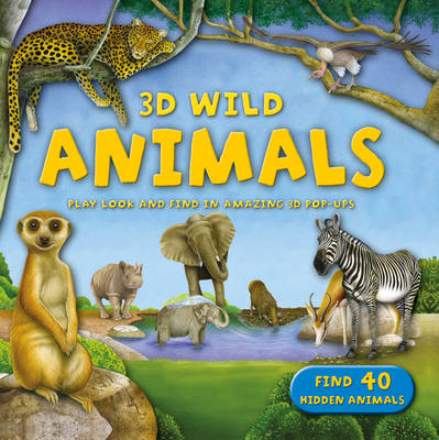 3D Wild: Animals (Hardback)