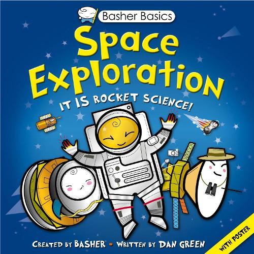 Basher Basics: Space Exploration - Basher (Paperback)