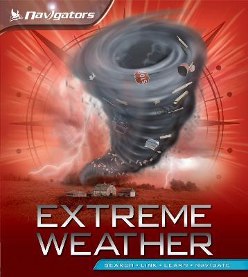 Navigators: Extreme Weather - Navigators (Paperback)