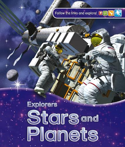 Explorers: Stars and Planets - Explorers (Paperback)