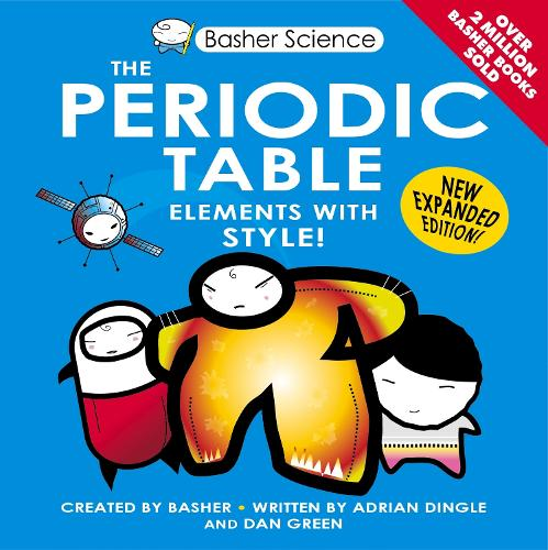 Basher Science: The Periodic Table - Basher (Paperback)