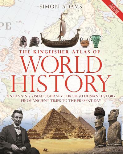 The Kingfisher Atlas of World History (Hardback)