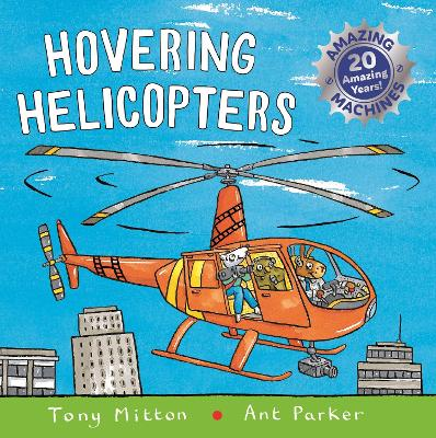 Amazing Machines: Hovering Helicopters - Amazing Machines (Paperback)