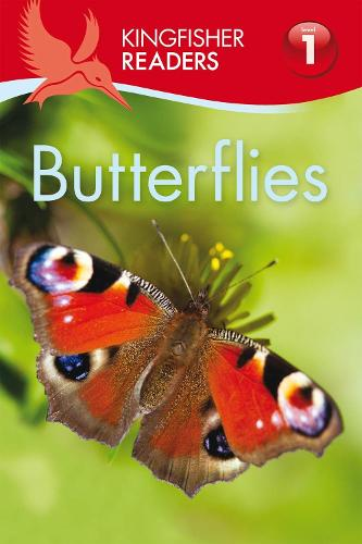Kingfisher Readers: Butterflies (Level 1: Beginning to Read) - Kingfisher Readers (Paperback)