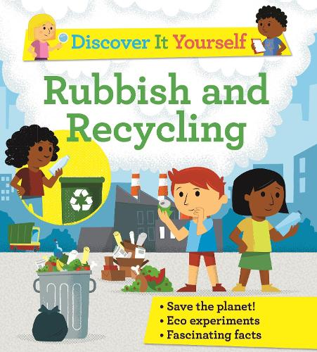 Discover It Yourself: Garbage and Recycling (Paperback)