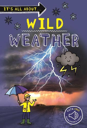 It's all about... Wild Weather (Paperback)