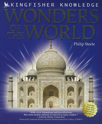 Kingfisher Knowledge: Wonders of the World - Kingfisher Knowledge (Paperback) (Paperback)