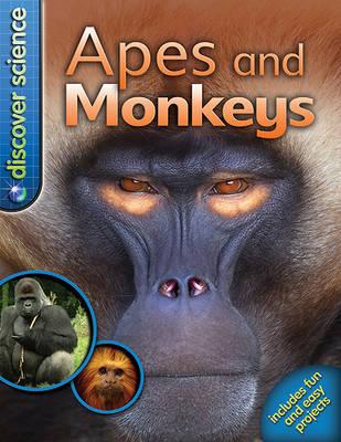 Apes and Monkeys - Discover Science (Kingfish Hardcover) (Hardback)