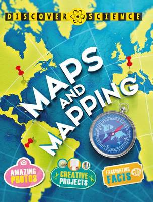 Maps and Mapping - Discover Science (Kingfish Paper) (Paperback)