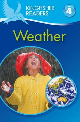 Weather - Kingfisher Readers - Level 4 (Paperback)