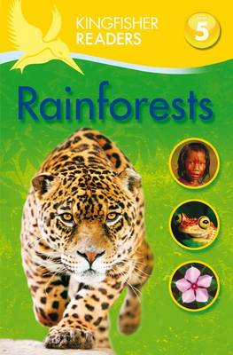 Kingfisher Readers L5: Rainforests - Kingfisher Readers - Level 5 (Paperback)