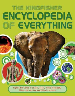 Kingfisher Encyclopedia of Everything - Kingfisher Encyclopedias (Paperback)
