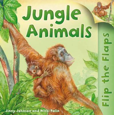 Flip the Flaps: Jungle Animals - Flip the Flaps (Paperback)