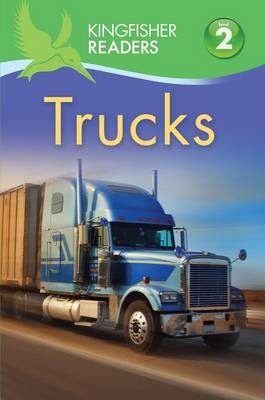 Trucks - Kingfisher Readers - Level 2 (Hardback) (Hardback)