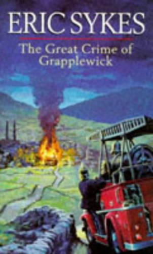 The Great Crime Of Grapplewick (Paperback)