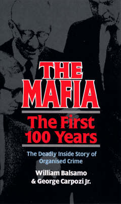 The Mafia: The First 100 Years (Paperback)