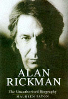 Alan Rickman: The Unauthorised Biography (Paperback)
