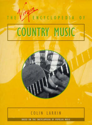 The Virgin Encyclopedia Country Music (Paperback)
